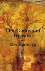 The Glenwood Treasure by Kim Moritsugu