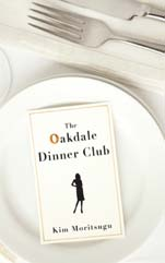 The Oakdale Dinner Club by Kim Moritsugu